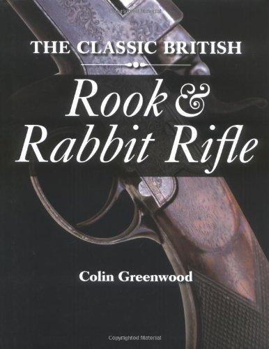 Rook British The Classic Rifle and Rabbit FqnxFSHP8w