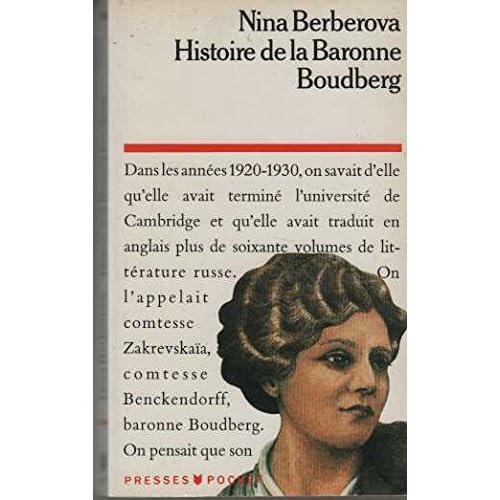 HISTOIRE DE LA BARONNE BOUDBERG. Biographie