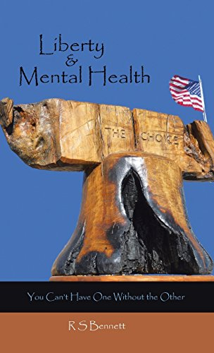 Liberty & Mental Health: You Can't Have One Without the Other