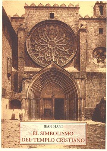 El Simbolismo Del Templo Cristiano (SOPHIA PERENNIS) por Jean Hani