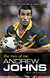 Andrew Johns: The Two of Me