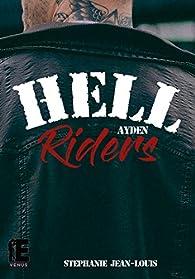 Hell Riders : Ayden par Stéphanie Jean-Louis