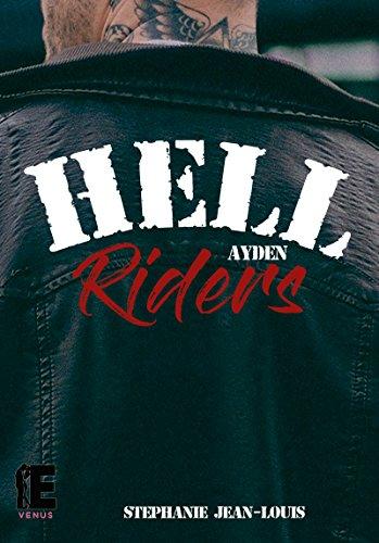 Hell Riders: Ayden par [Jean-Louis, Stéphanie]