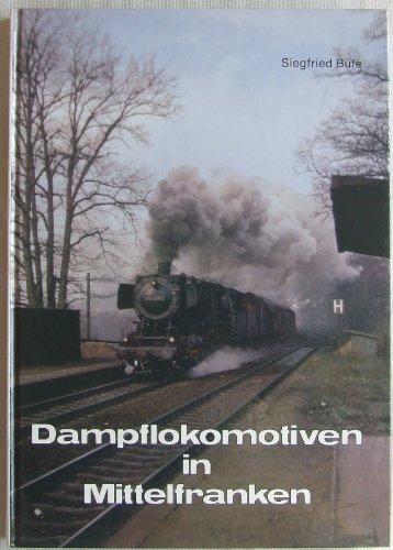 Dampflokomotiven in Mittelfranken
