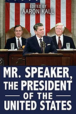 Mr. Speaker, The President of the United States: Addresses to a