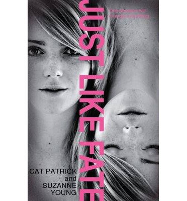 [(Just Like Fate)] [ By (author) Suzanne Young, By (author) Cat Patrick ] [March, 2014]