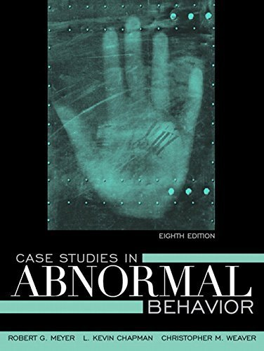 Case Studies in Abnormal Behavior (8th Edition) by Meyer, Robert G., Chapman, L. Kevin, Weaver, Christopher M. (2008) Paperback