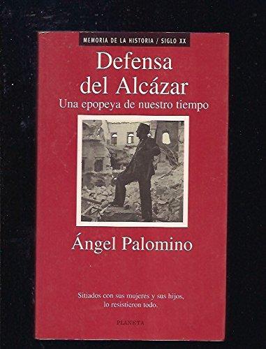 Defensa del Alcázar (Memoria de la historia)