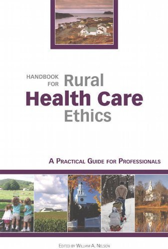 Handbook for Rural Health Care Ethics: A Practical Guide for Professionals by Dartmouth (2010-08-10)