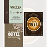 The Coffee Dictionary,The World Atlas of Coffee,The Curious Barista's Guide to Coffee 3 Books Collection Set - An A-Z of coffee, from growing & roasting to brewing & tasting