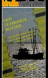 Der schwarze Kutter - Die gefährliche Suche nach den unheimlichen Lichtern im Watt: Ein Kinderkrimi auf Spiekeroog von Hans-Rainer Riekers