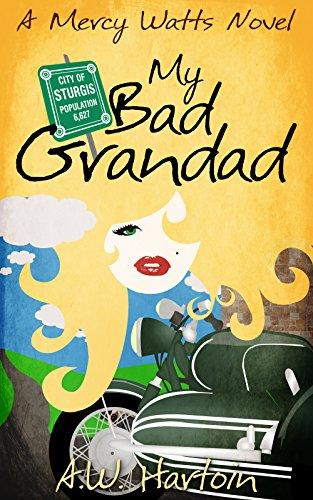 my-bad-grandad-mercy-watts-mysteries-book-7