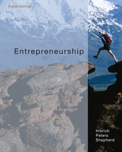 Entrepreneurship 8th by Hisrich, Robert, Peters, Michael, Shepherd, Dean (2009) Hardcover