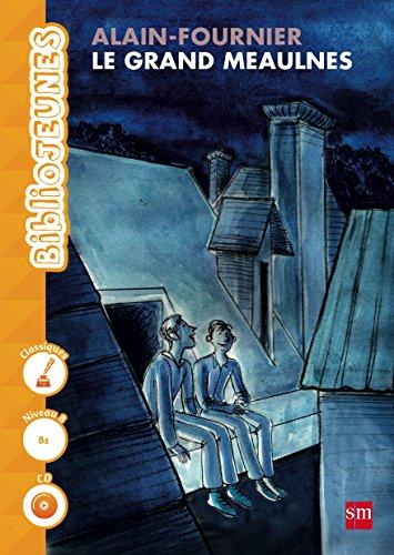Le Grand Meaulnes. Niveau 8 [B1] (Biblio Jeunes) - 9788467578638