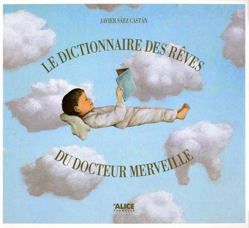 Le Dictionnaire des rêves du Docteur Merveille