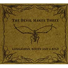 Longjohns, Boots, And a Belt by CD Baby (2012-07-09)