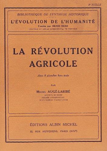 La Révolution agricole (Collections Histoire) par Michel Auge-Laribe