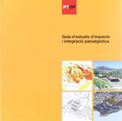 Guia d'estudis d'impacte i integració paisatgística (Generalitat de catalunya)
