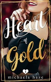 Heart of Gold (The Golden Boys - Book 1) by [Haze, Michaela]