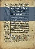 Mittelalterliches Stundenbuch Manuskript: Livre d´heures de l´année 1420 (Handschriften auf Vellum)