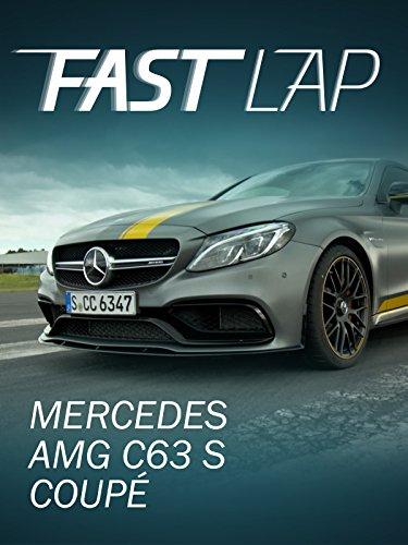 Fast Lap: Mercedes-AMG C63 S Coupé gebraucht kaufen  Wird an jeden Ort in Deutschland