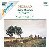 Moeran: String Quartets / String Trio