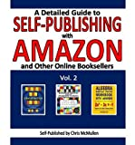 [ A DETAILED GUIDE TO SELF-PUBLISHING WITH AMAZON AND OTHER ONLINE BOOKSELLERS: PROOFREADING, AUTHOR PAGES, MARKETING, AND MORE ] BY McMullen, Chris ( AUTHOR )Apr-03-2013 ( Paperback )