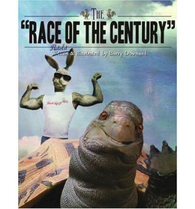 { THE RACE OF THE CENTURY } By Downard, Barry ( Author ) [ Jan - 2008 ] [ Hardcover ]