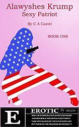 Alawyshes Krump: Sexy Patriot (English Edition)