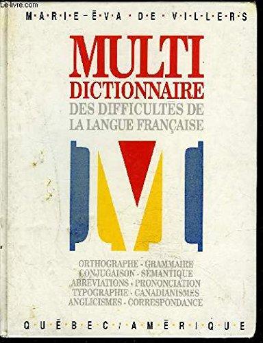MULTI-DICTIONNAIRE DES DIFFICULTES DE LA LANGUE FRANCAISE
