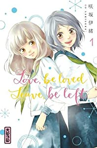 Love, be loved, Leave, be left Edition simple Tome 1