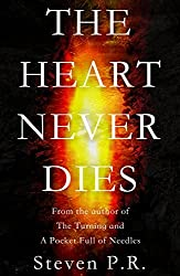 The Heart Never Dies (English Edition)
