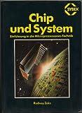 Chip und System: Einführung in die Mikroprozessoren- Technik