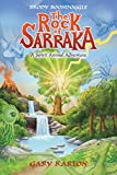 The Rock of Sarraka - A Spirit Animal Adventure (Brody Boondoggle Book 2) (English Edition)