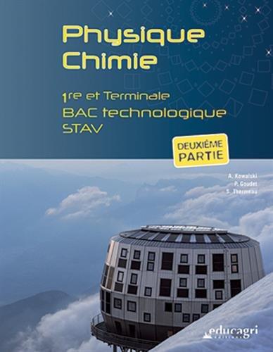 Physique Chimie 1re et Tle Bac technologique STAV : Deuxième partie
