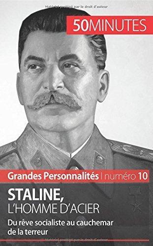 Staline, l'homme d'acier: Du rve socialiste au cauchemar de la terreur de Aude Perrineau (14 avril 2015) Broch