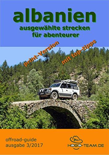 """albanien """"offroad-guide"""": ausgewählte strecken für abenteurer"""