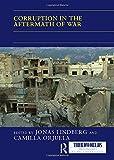 Corruption in the Aftermath of War (Thirdworlds)