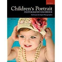 Children's Portrait Photography Handbook: Techniques for Digital Photographers