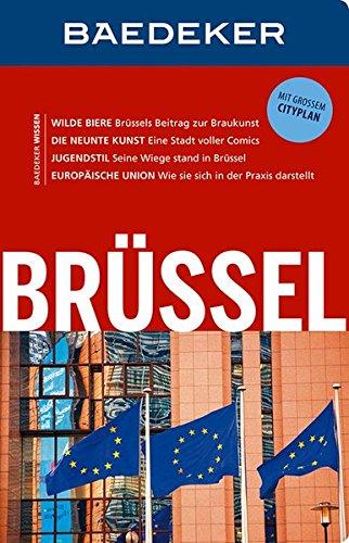 Preisvergleich Produktbild Baedeker Reiseführer Brüssel: mit GROSSEM CITYPLAN
