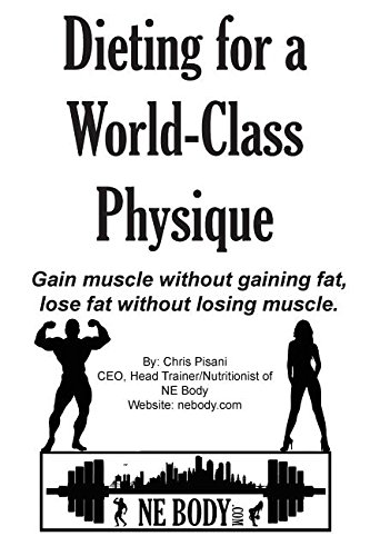 Dieting for a World-Class Physique