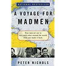 Voyage for Madmen, A