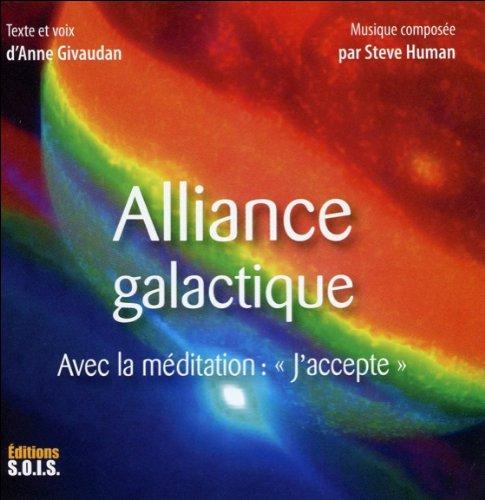 Alliance Galactique - avec la Méditation :