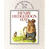 Brambledown Tales: Henry Hedgehog's Hat (The Brambledown tales)