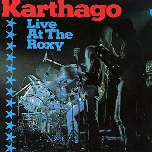 Karthago Live At The Roxy
