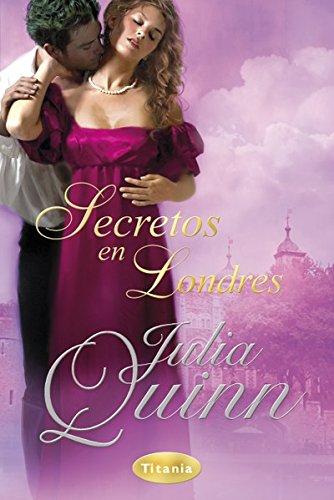 Secretos en Londres (Titania época) por Julia Quinn