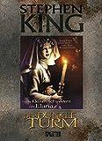 Stephen King - Der Dunkle Turm: Band 7. Die Kleinen Schwestern von Eluria