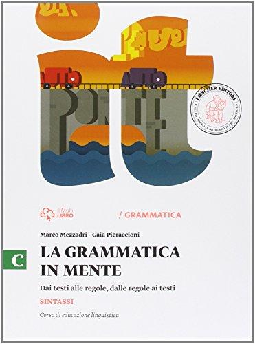 La grammatica in mente. Per la Scuola media. Con e-book. Con espansione online: 3