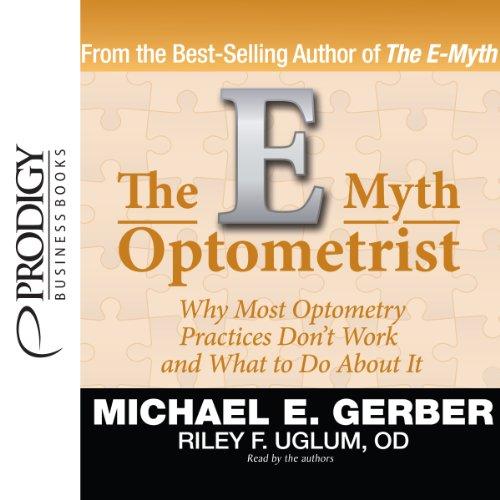 The E-Myth Optometrist  Audiolibri