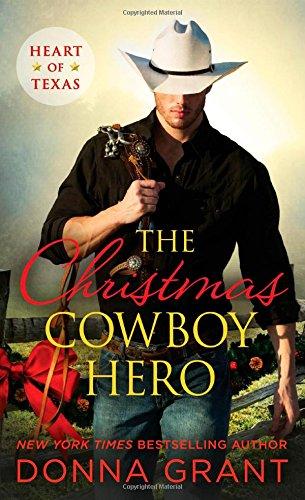 Christmas Cowboy Hero, The (Sons of Texas)